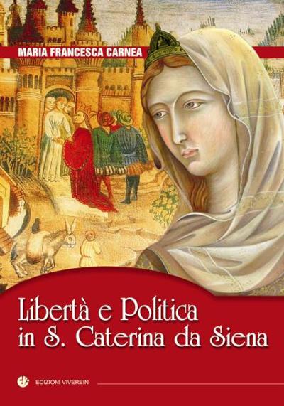 Libertà e politica in S. Caterina