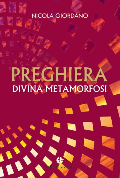 Preghiera divina metamorfosi