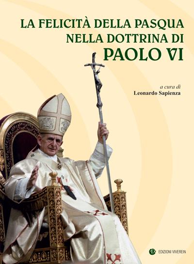 La felicità della Pasqua nella dottrina di Paolo VI