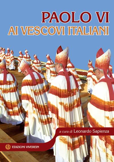 Paolo VI ai vescovi italiani