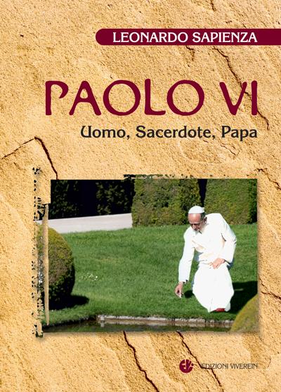 Paolo VI. Uomo, sacerdote, papa