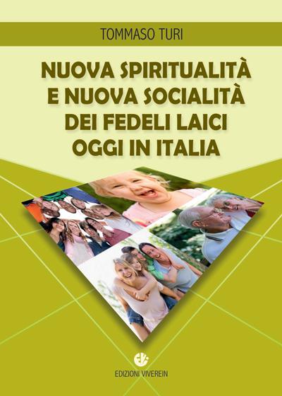 Nuova spiritualità e nuova socialità