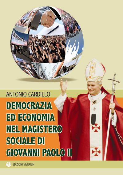 Democrazia ed economia nel magistero sociale di Giovanni Paolo II