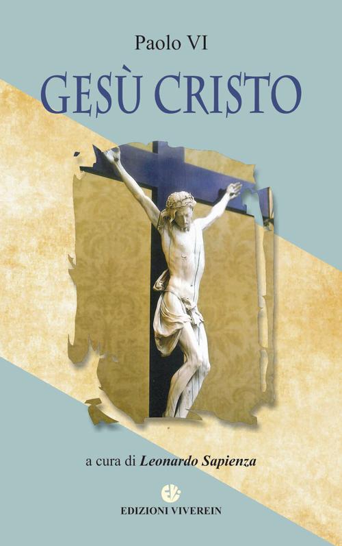 Paolo VI. Gesù Cristo