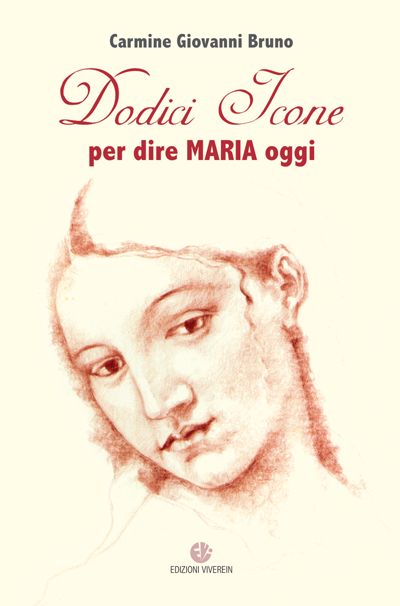 Dodici icone per dire Maria oggi