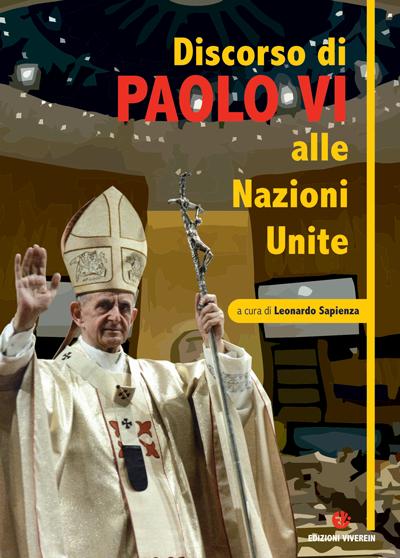 Discorso di Paolo VI alle Nazioni Unite