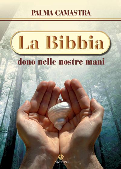 La bibbia dono nelle nostre mani