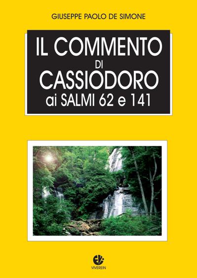 Il commento di Cassiodoro ai Salmi 62 e 141