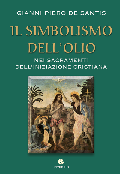 Il simbolismo dell'olio nei sacramenti