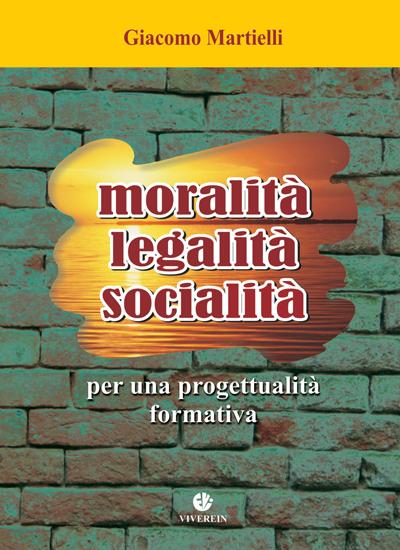 Moralità, legalità, socialità
