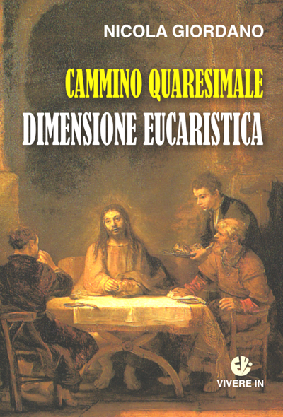cammino quaresimale dimensione eucaristica
