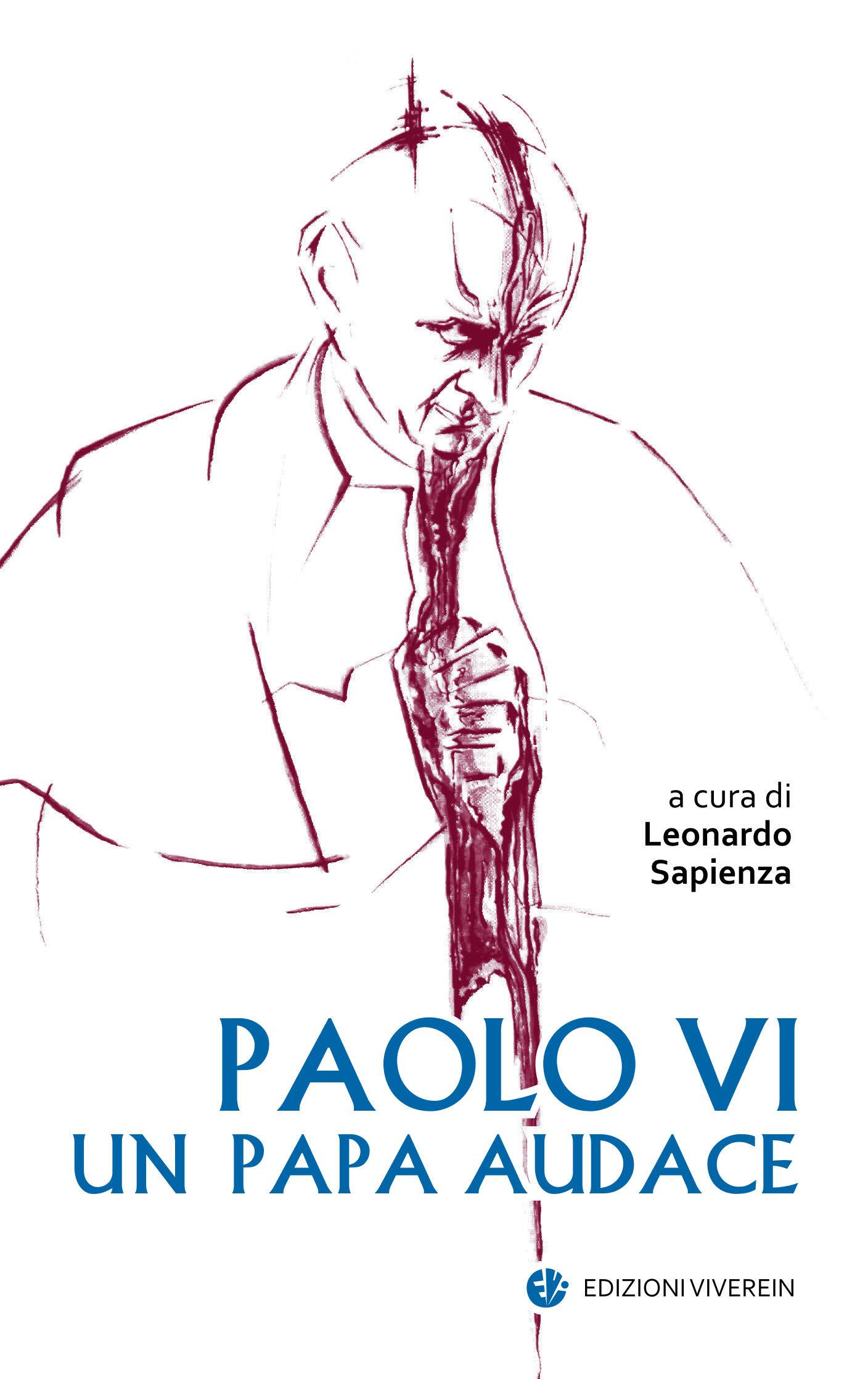 Paolo VI papa audace