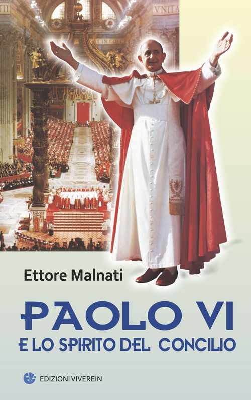 Paolo VI e lo spirito del Concilo