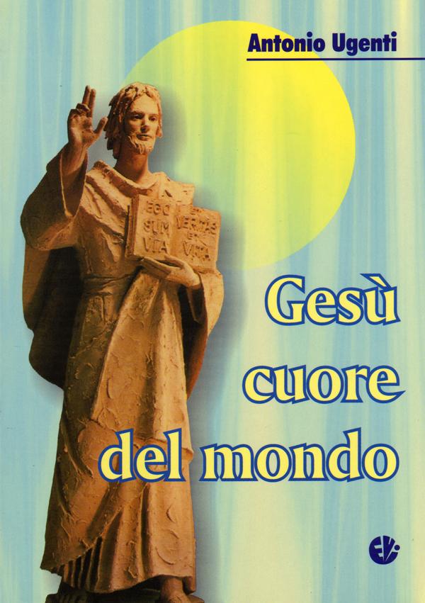 Gesù cuore del mondo