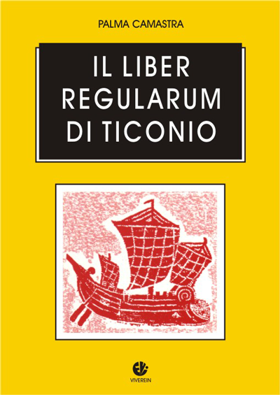 Il Liber regularum di Ticonio