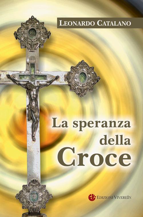 La speranza della Croce