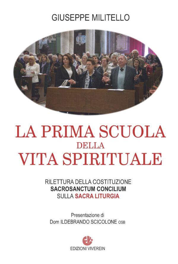 La prima scuola della vita spirituale
